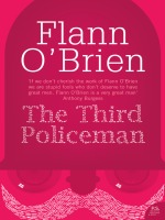 The third policeman, Flann O'Brien
